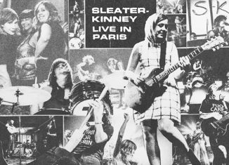 SLEATER-KINNEY - Live In Paris (2017)