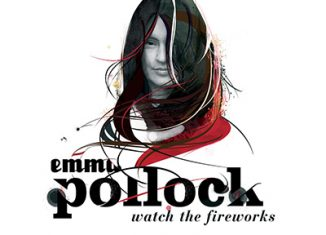 EMMA POLLOCK - Watch The Fireworks (2007)