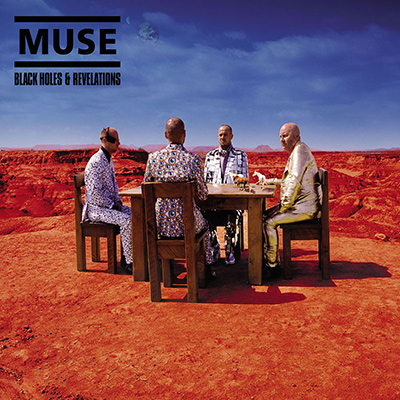 MUSE – Black Holes And Revelations (2006)