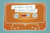 MINOR MAJORITY - Candy Store (2008)