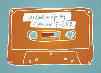 MINOR MAJORITY - Candy Store (2008)