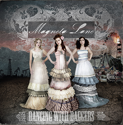 MAGNETA LANE – Dancing With Daggers (2006)