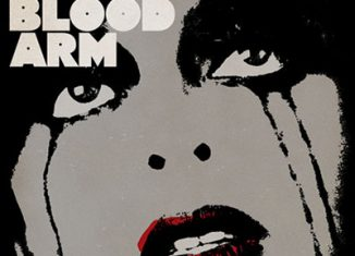 THE BLOOD ARM - Lie Lover Lie (2006)