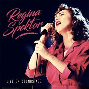"""REGINA SPEKTOR - """"Live On Soundstage"""""""