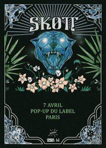 SKOTT @ PopUp du Label