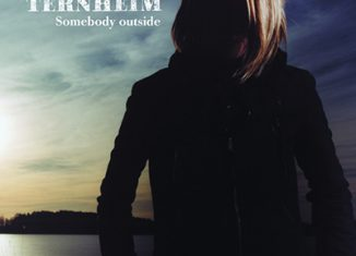 ANNA TERNHEIM - Somebody Outside (2006)