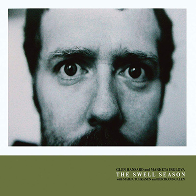 GLEN HANSARD AND MARKETA IRGLOVA - The Swell Season (2006)
