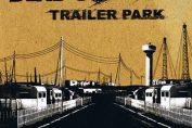 DEAD POP CLUB - Trailer Park (2006)
