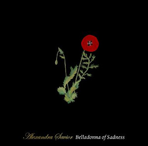 "Alexandra Savior - ""Belladonna Of Sadness"""