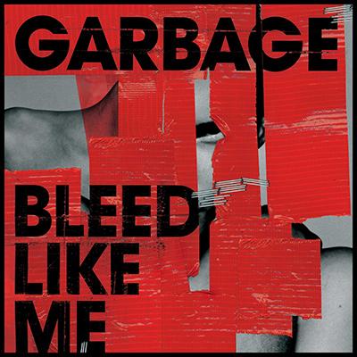 GARBAGE - Bleed Like Me (2005)