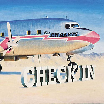 THE CHALETS – Check In (2005)