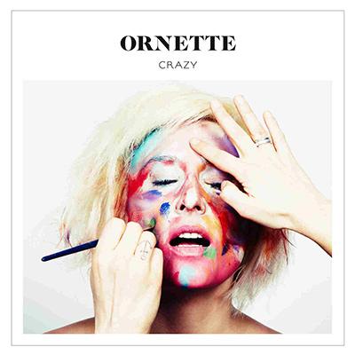 ORNETTE - Crazy (2011)