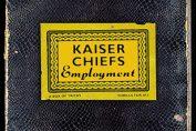 KAISER CHIEFS - Employment (2005)