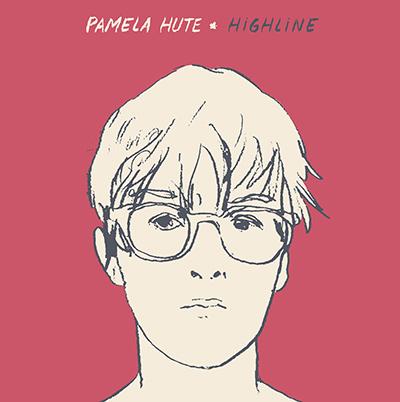 PAMELA HUTE - Highline (2017)