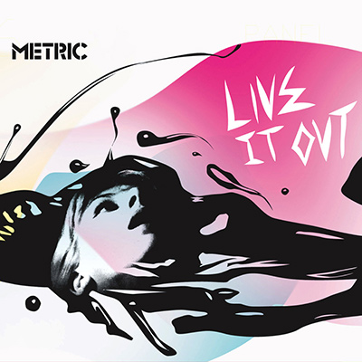 METRIC – Live It Out (2005)