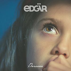 """EDGÄR - """"Persona"""""""