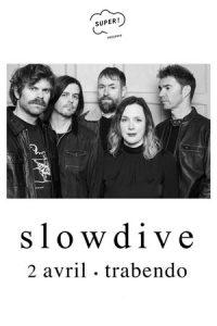 SLOWDIVE @ Le Trabendo
