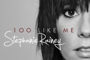"Stephanie Rainey - ""100 Like Me"""