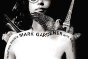MARK GARDENER - These Beautiful Ghosts (2005)