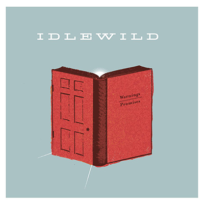 IDLEWILD - Warnings/Promises (2005)