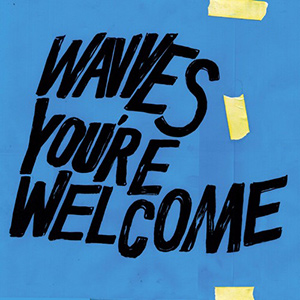 "Wavves - ""You're Welcome"""