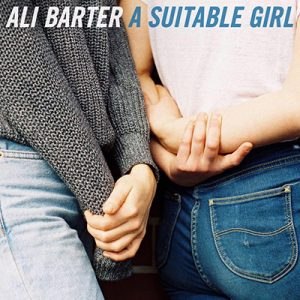 ALI BARTER - A Suitable Girl (2017)