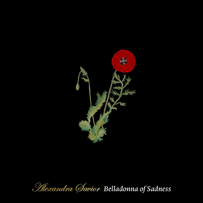 ALEXANDRA SAVIOR - Belladonna Of Sadness (2017)