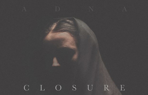 ADNA – Closure (2017)