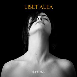 Liset Alea - Going Home