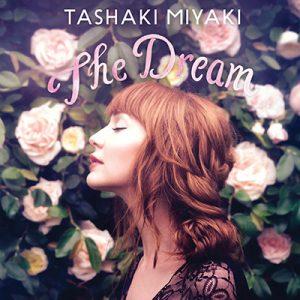 TASHAKI MIYAKI – The Dream (2017)