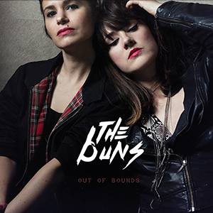 "THE BUNS - ""Out Of Bounds"""