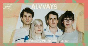 ALVVAYS @ Point Ephémère