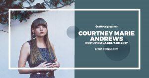 COURTNEY MARIE ANDREWS @ Pop Up du Label