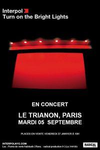 INTERPOL @ Le Trianon