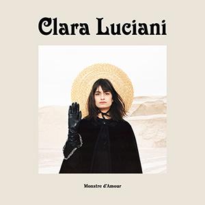 "CLARA LUCIANI - ""Monstre d'Amour"""