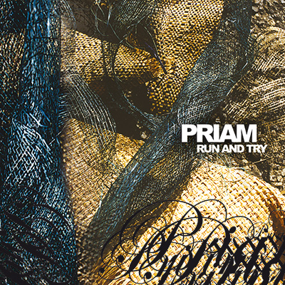 PRIAM - Run And Try (2004)
