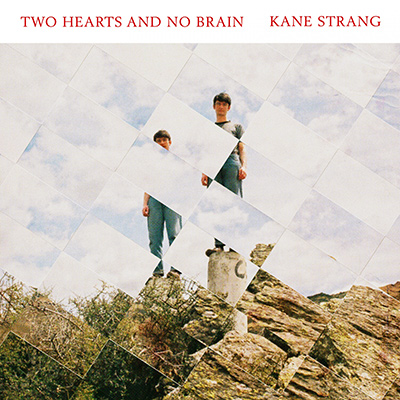 KANE STRANG - Two Hearts and No Brain (2017)