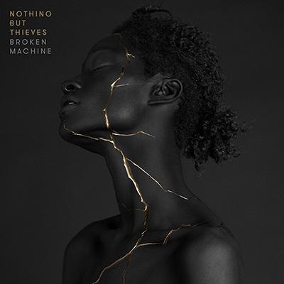 NOTHING BUT THIEVES - Broken Machine (2017)