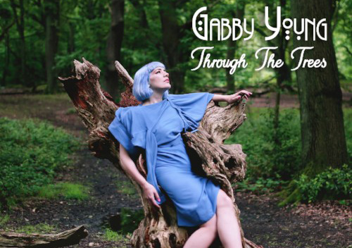 "GABBY YOUNG - ""Through The Trees"""