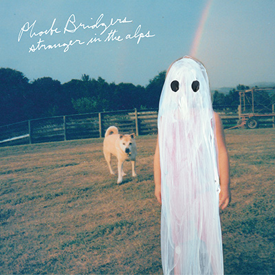 PHOEBE BRIDGERS - Stranger in the Alps (2017)