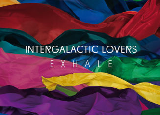INTERGALACTIC LOVERS - Exhale (2017)