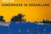 "OROUNI - ""Somewhere in Dreamland"""