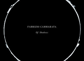 FABRIZIO CAMMARATA - Of Shadows (2017)