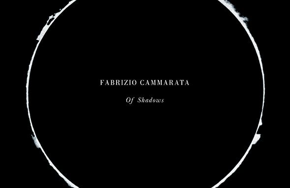 FABRIZIO CAMMARATA – Of Shadows (2017)