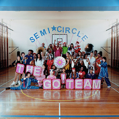 The Go! Team - Semicricle (2018)