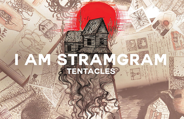 I AM STRAMGRAM – Tentacles (2018)