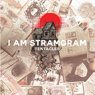 I AM STRAMGRAM - Tentacles (2018)