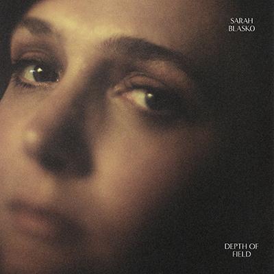 SARAH BLASKO - Depth of Field (2018)