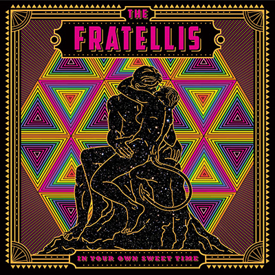 THE FRATELLIS - In Your Own Sweet Time (2018)
