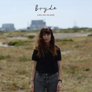 BRYDE - Like An Island (2018)